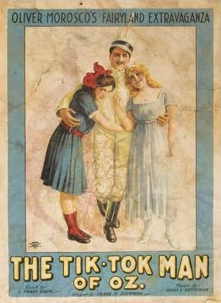 Baum's Fairylogue and Radio-Plays, 1908 - TIk Tok Poster
